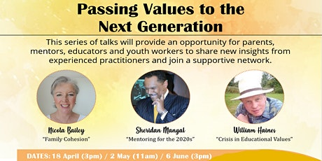 WEBINAR - Facing Our Futures: Passing Values to the Next Generation tickets
