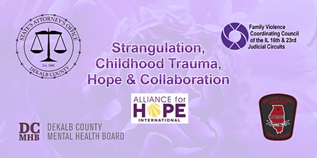Strangulation, Childhood Trauma, Hope & Collaboration tickets