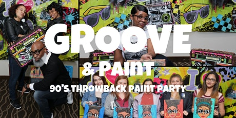 GROOVE and Paint OTR: Throwback Paint Party tickets