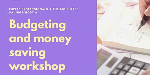 Budgeting and money saving workshop