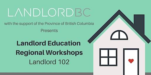 Landlord 102 - Regional Education, Fort St John