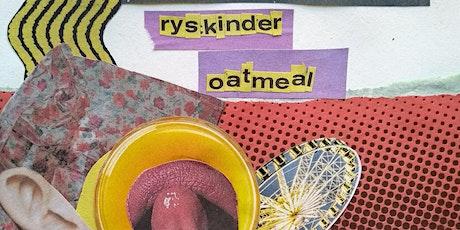 Ryskinder & Oatmealion [cok/dustown/burger records] Tickets