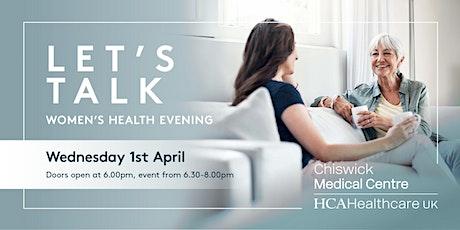 Let's Talk: Women's Health Evening tickets