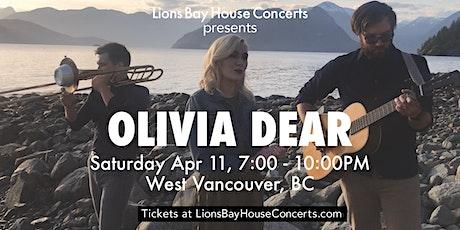 Olivia Dear |WestVancouver tickets