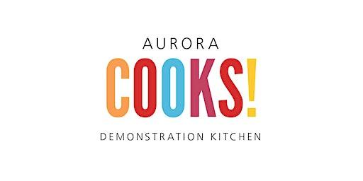 Tea Blending at Aurora Cooks! 11:30 am