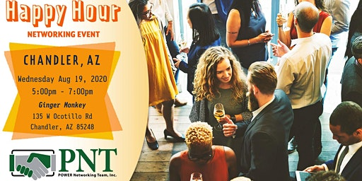 08/19/20 - PNT Chandler - Happy Hour Networking Event