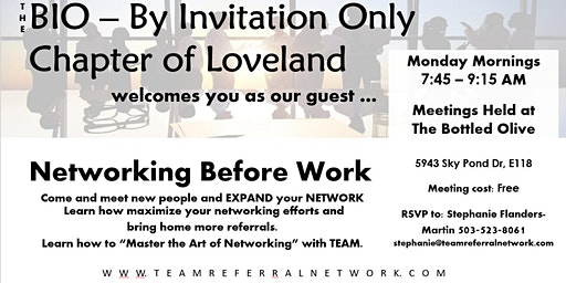 By Invitation Only - BIO Chapter of Loveland ~ TEAM Referral Network