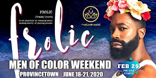 FROLIC: Men of Color Weekend