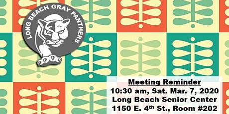 Long Beach Gray Panthers - Monthly Meeting tickets