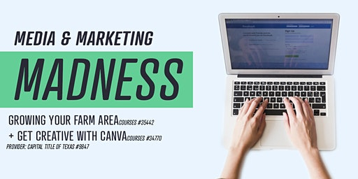 Media Marketing Madness: Growing Your Farm Area & Getting Creative w/ Canva