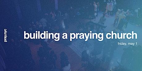 Building a Praying Church tickets