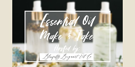 Essential Oils Make and Take tickets