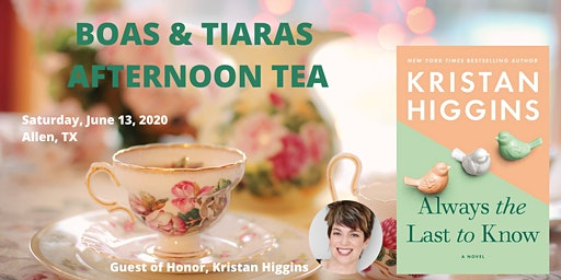 Boas & Tiaras Afternoon Tea with Kristan Higgins