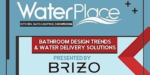 Waterplace Showroom - CEU Designer Event presented by Brizo