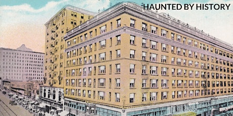Haunted by History Tour of the Alexandria Hotel Ballrooms tickets