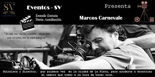 "Marcos Carnevale ""Hagamos Cine Argentino"""