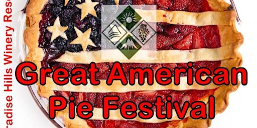 2020 Great American Pie Festival ~ Paradise Hills