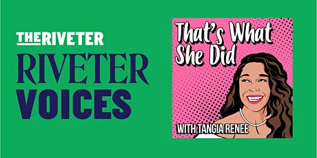 Riveter Voices: That's What She Did Podcast: Masterclass Mini's - Denver tickets