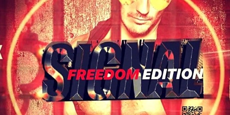 SIGNAL☆ FREEDOM | FRI-FEB-21 | 2 EVENTS 1 HUGE PARTY| DJs DAWSON + ALEC BRIAN 10PM-4AM | AFTER-HOURS DJ PRODUCER MANNY WARD 4 AM-NOON tickets