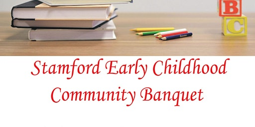 Stamford Early Childhood Community Banquet