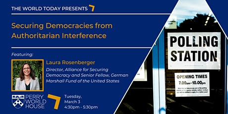 The World Today: Securing Democracies from Authoritarian Interference tickets