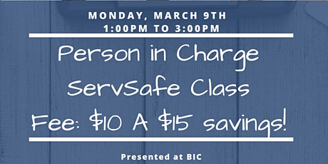 Person in Charge Servsafe Class tickets