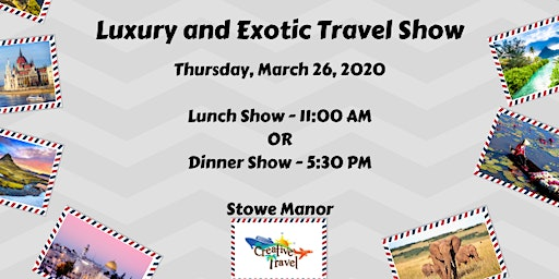 Luxury and Exotic Travel Show