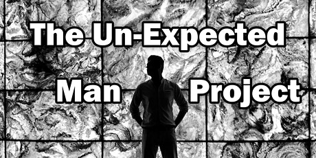 The Un-Expected Man Project - 1 Day Workshop tickets