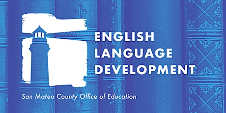 English Language Arts - English Language Development Community of Practice tickets
