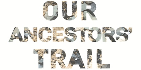 Our Ancestors' Trail Exhibition Opening and Film Screening tickets