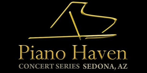 Piano Haven Concert Series - Sedona, AZ