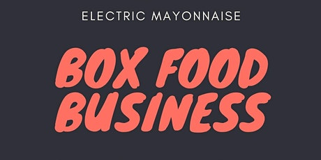 Box Food Business tickets