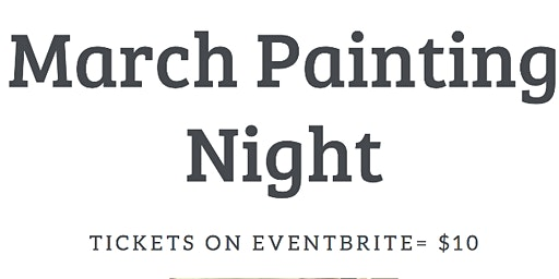 March Monthly Paint Night @Chick-fil-A
