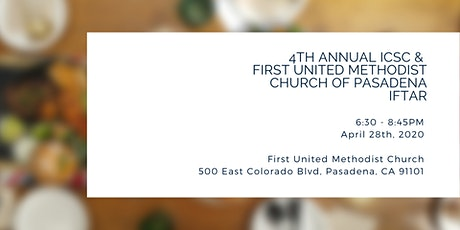 4th Annual ICSC &  First United Methodist Church Iftar tickets