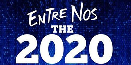Entre Nos 2020 Live Tour Sponsored by HBO Latino with special guests tickets