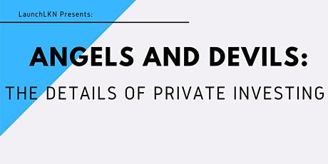 Introductory Session — Angels & Devils: The Details of Private Investing tickets