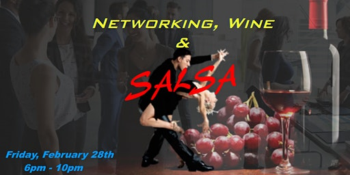 Networking, Wine & SALSA!