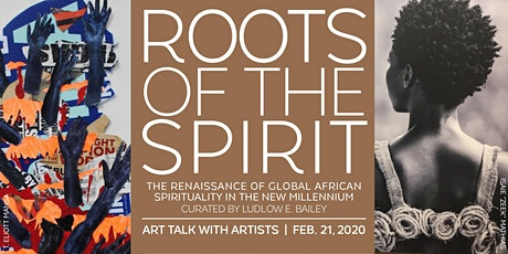 """Art Talk with Artists from """"Roots of the Spirit"""" tickets"""