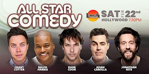Dane Cook, Adam Carolla, and more - Special Event:  All-Star Comedy
