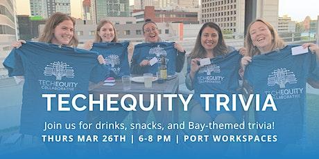 TechEquity Trivia tickets