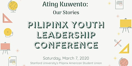 Pilipinx Youth Leadership Conference 2020 tickets