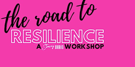 Road to Resilience Workshop May 2 2020 tickets
