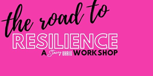 Road to Resilience Workshop May 2 2020