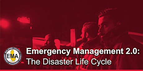 Emergency Management 2.0: The Disaster Life Cycle  Training Event tickets