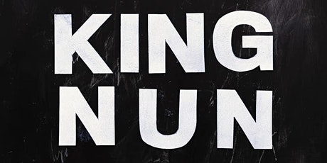 King Nun tickets
