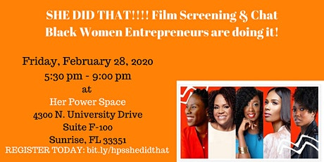She Did That! Black Women Entrepreneurs Screening & Discussion! tickets