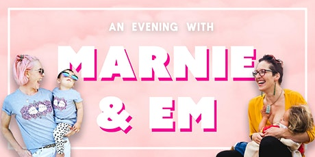 An Evening With Marnie & Em tickets
