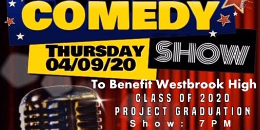 Comedy Night- A Westbrook HS Class of 2020  Project Graduation Fundraiser