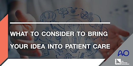 What to consider to bring your idea into patient care tickets