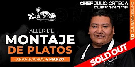 Taller de Montaje de Platos por Chef Julio Ortega en Mérida boletos